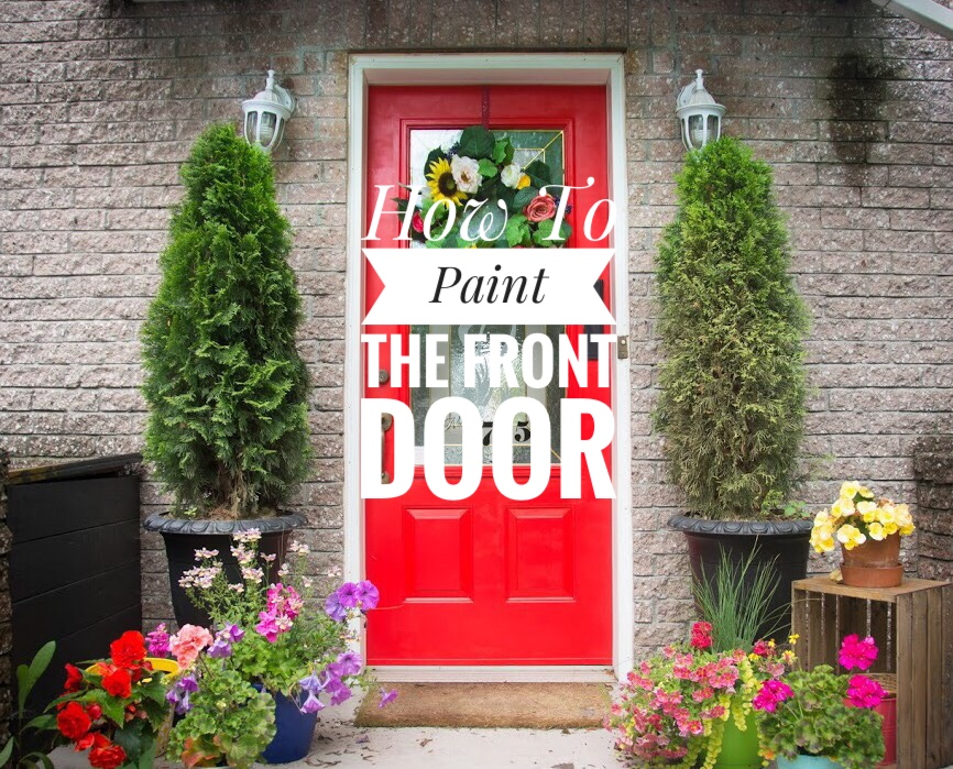 Painting The Front Door Red Diy Eclectic Spark