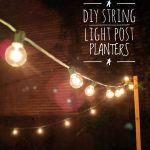 DIY String Light Planter Posts
