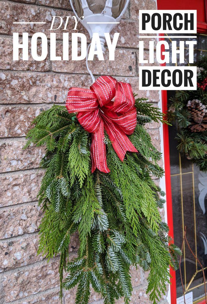 DIY holiday christmas porch light decor Montreal lifestyle fashion beauty blog